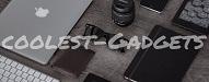 Top 30 Gadget Blogs of 2019 coolest-gadgets.com